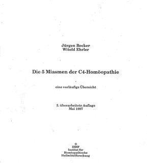 Die fünf Miasmen der C4-Homöopathie/Jürgen Becker / Witold Ehrler