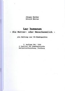 Lac humanum - die Mutter- oder Menschenmilch/Jürgen Becker / Witold Ehrler
