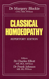 Classical Homoeopathy/Margery Blackie