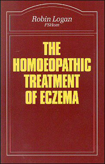 The Homoeopathic Treatment of Eczema/Robin Logan