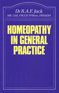 Homeopathy in General Practice/R.A.F. Jack