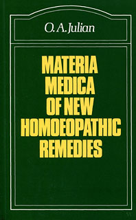 Materia Medica of New Homoeopathic Remedies, Othon-André Julian