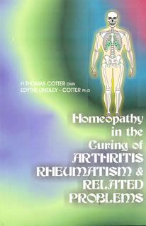 Homeopathy in Curing of Arthritis, Rheumatism and Related Problems/E.L. Cotter / Thomas Cotter