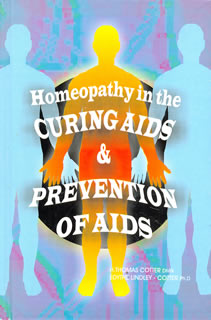 Homeopathy in the Curing Aids & Prevention of Aids/E.L. Cotter / Thomas Cotter