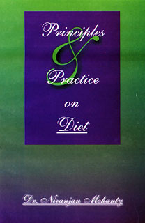 Principles and Practice on Diet/Niranjan Mohanty