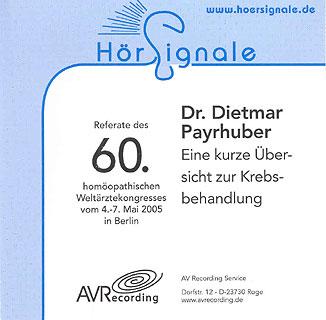 Dr. Payrhuber - Eine kurze Übersicht zur Krebsbehandlung/Dietmar Payrhuber