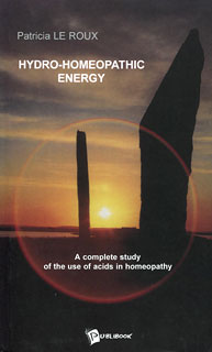 Hydro-Homeopathic Energy, Patricia Le Roux