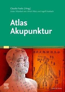 Atlas Akupunktur/Claudia Focks