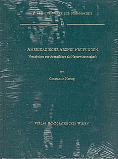 Amerikanische Arznei-Prüfungen            Band 13/Constantin Hering