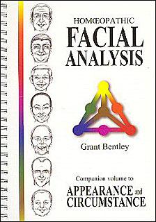 Homeopathic Facial Analysis/Grant Bentley