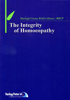 The Integrity of Homoeopathy/Sheilagh Creasy