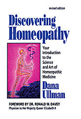 Discovering Homeopathy/Dana Ullman