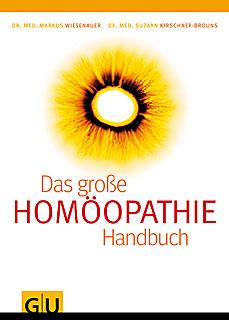 Homöopathie - Das große Handbuch/Markus Wiesenauer / Suzann Kirschner-Brouns