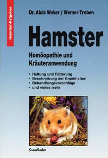 Hamster - Homöopathie und Kräuteranwendung/Alois Weber / Werner Treben