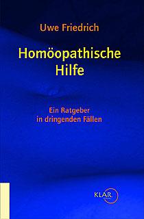Homöopathische Hilfe/Uwe Friedrich