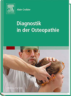 Diagnostik in der Osteopathie/Alain Croibier