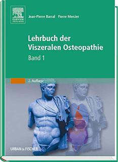 Lehrbuch der Viszeralen Osteopathie Band 1/Jean-Pierre Barral / Pierre Mercier