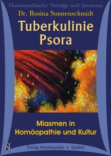 Miasmenkurs 2: Tuberkulinie und Psora - 12 CD's, Rosina Sonnenschmidt