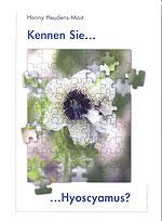 Kennen Sie Hyoscyamus?/Henny Heudens-Mast