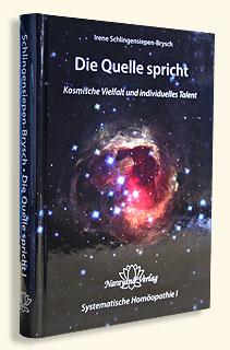 Die Quelle spricht - Band I - Sonderangebot/Irene Schlingensiepen-Brysch