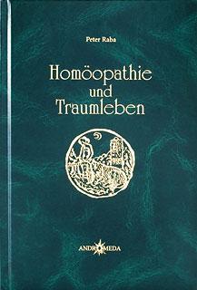 Homöopathie und Traumleben/Peter Raba
