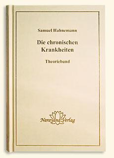 Die chronischen Krankheiten/Samuel Hahnemann