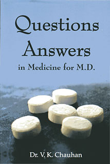 Questions Answers in Medicine for M.D./Dr. V.K. Chauhan