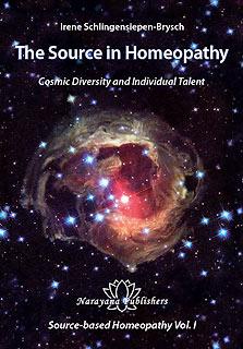 The Source in Homeopathy/Irene Schlingensiepen-Brysch