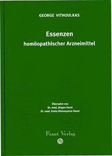 Essenzen homöopathischer Arzneimittel/George Vithoulkas