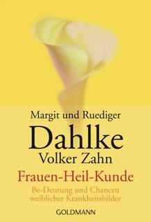 Frauen - Heil - Kunde/Rüdiger Dahlke / Volker Zahn