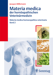 Materia medica Band 2 der homöopathischen Veterinärmedizin/Jacques Millemann