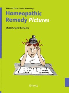Homeopathic Remedy Pictures/Alexander Gothe / Julia Drinnenberg