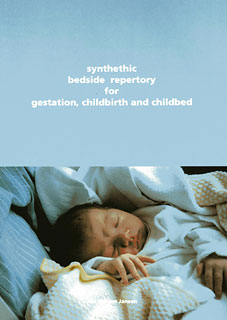 Synthethic Bedside Repertory for gestation, childbirth and childbed, Jan Willem Jansen