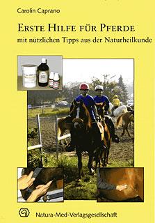 Erste Hilfe für Pferde/Carolin Caprano