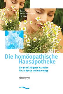 Die homöopathische Hausapotheke/Gerhard Bleul (Hrsg.) / Patrick Kreisberger / Riker, Ulf