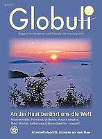 Globuli 2007/02 - An der Haut berührt uns die Welt/Zeitschrift