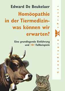 Homöopathie in der Tiermedizin - was können wir erwarten? - Restposten, Edward De Beukelaer