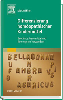 Differenzierung homöopathischer Kindermittel/Martin Hirte