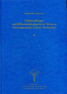 Falldarstellungen und differentialdiagnostische Hinweise, Schwangerschaft, Geburt, Wochenbett/Aleksandar Stefanovic