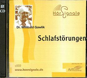 Schlafstörungen - CD, Willibald Gawlik