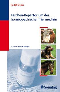 Taschen-Repertorium der homöopathischen Tiermedizin/Rudolf Deiser
