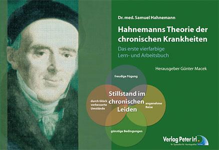 Hahnemanns Theorie der chronischen Krankheiten, das erste VIERFARBIGE Lern- und Arbeitsbuch/Samuel Hahnemann