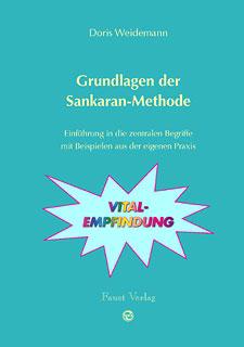 Grundlagen der Sankaran Methode/Doris Weidemann