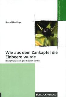 Wie aus dem Zankapfel die Einbeere wurde/Bernd Hertling
