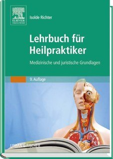 Lehrbuch für Heilpraktiker - Mängelexemplar/Isolde Richter
