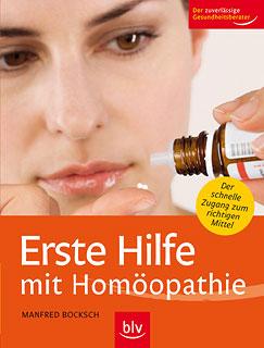 Erste Hilfe mit Homöopathie/Manfred Bocksch