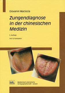 Zungendiagnose in der chinesischen Medizin/Giovanni Maciocia