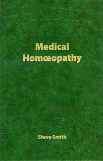 Medical Homoeopathy/Steve Smith