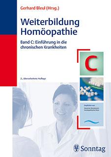 Weiterbildung Homöopathie, Band C/Gerhard Bleul (Hrsg.)