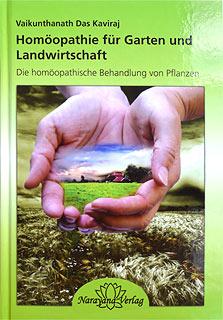Vaikunthanath Das Kaviraj: Homöopathie für Garten und Landwirtschaft
